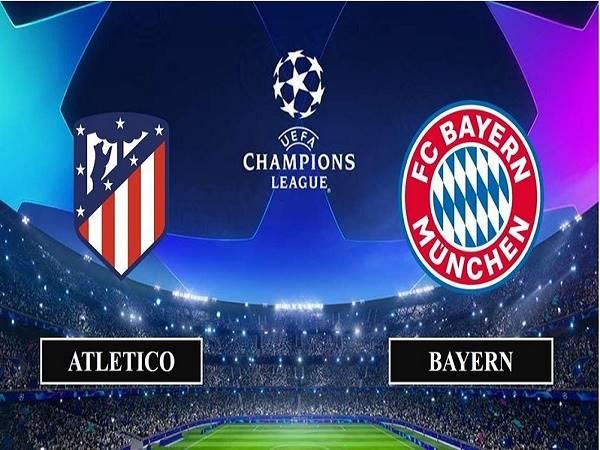 Nhận định Atletico Madrid vs Bayern Munich – 03h00 02/12/2020